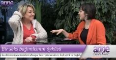 Anne TV - BİR SEKS BAĞIMLISININ ÖYKÜSÜ