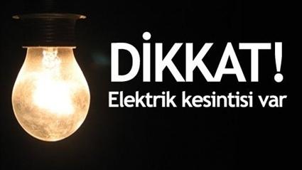 ELEKTRİK KESİNTİSİ!