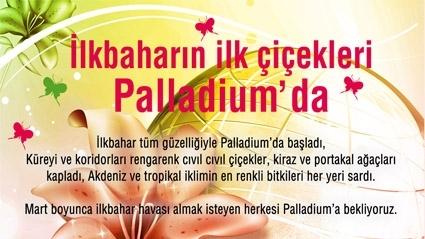PALLADIUM'A BAHAR GELDİ